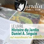 Lancement du livre: Histoire du Jardin Daniel A. Séguin